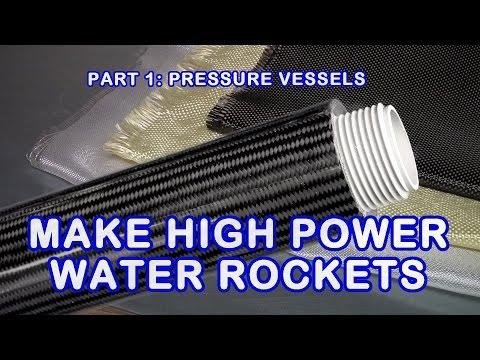 High Pressure Water Rocket Making Tutorial, Part 1: The Pressure Vessel