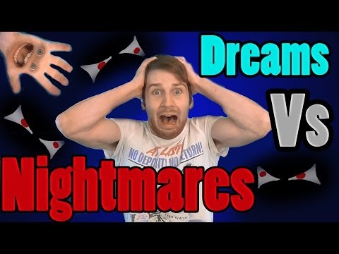 Dreams Vs Nightmares How to control them (how to lucid dream)