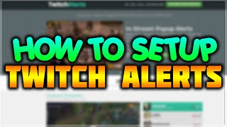How To Setup Twitch Alerts With Xsplit Obs Followersubscriberdonation
