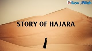 Story Of Hajara ᴴᴰ | *Emotional* Bilal Assad