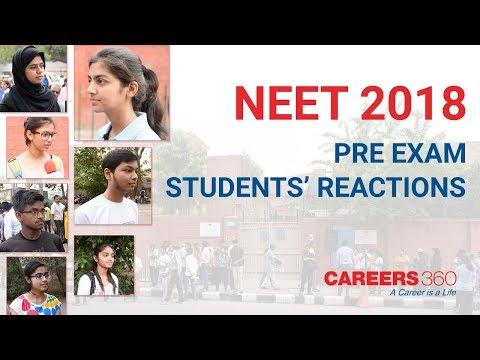 NEET 2018: Pre-Exam Students Reaction | Careers360