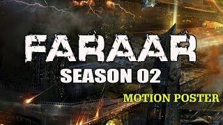 Faraar (2018) Season 02 Official Motion Poster | Hindi TV Series | Hollywood to Hindi Dub