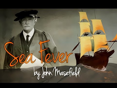 Sea Fever by John Masefield - Poetry Reading