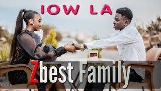 ZBest Family - Iow La (Afro Bongo) - Clip Officiel