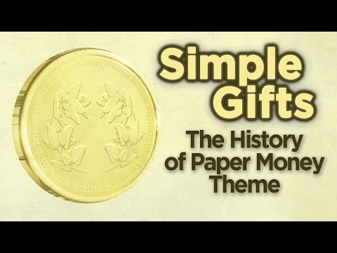 ♫ History of Paper Money: