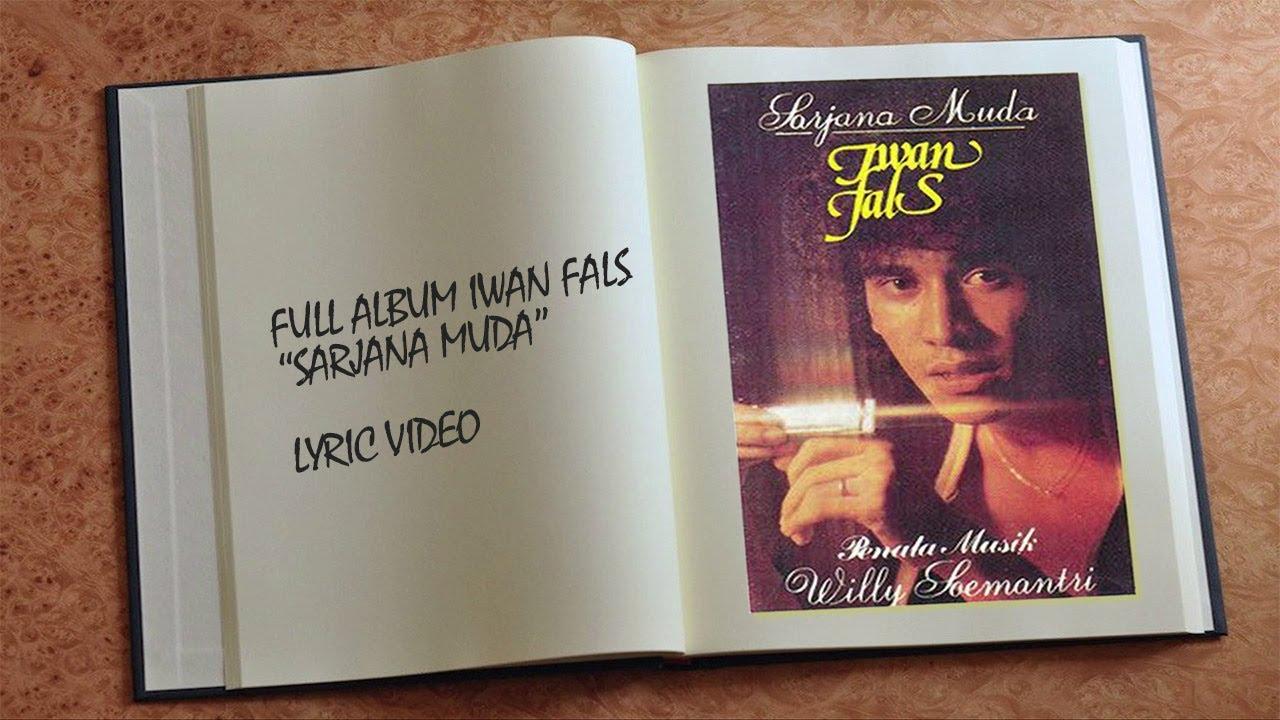 Iwan Fals - Album Sarjana Muda (Lyric Video)