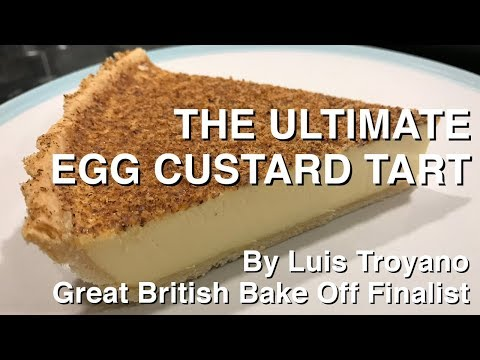 The ultimate how to bake an egg custard tart recipe from a bake off finalist