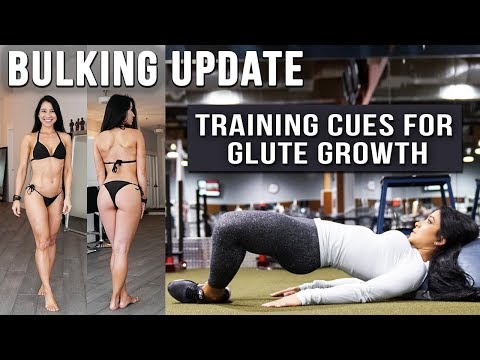 Bulking Update | My Training Cues for Glute Growth