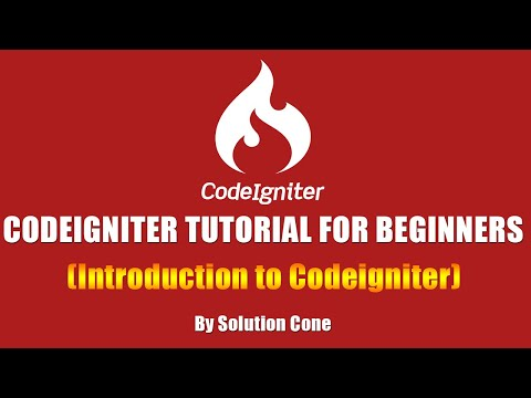Codeigniter Tutorial for Beginners Step by Step | Introduction to Codeigniter