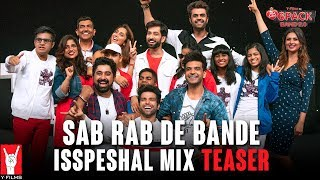 Sab Rab De Bande (Isspeshal Mix) | Teaser | 6 Pack Band 2.0 | feat. Rani Mukerji