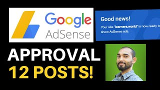 How to Get Google AdSense Approval in WordPress with Only 12 Posts?