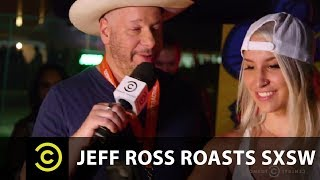 Jeff Ross Roasts SXSW