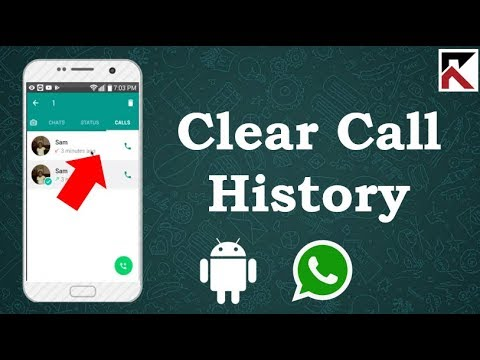 How To Clear Call History On WhatsApp Android 2018
