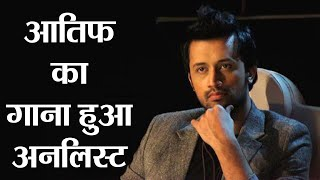 Atif Aslam's latest song Baarishein gets unlisted from YouTube, Here's Why  | FilmiBeat