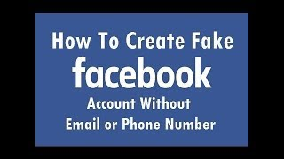 Create Facebook account without email id or phone number 75,814 views