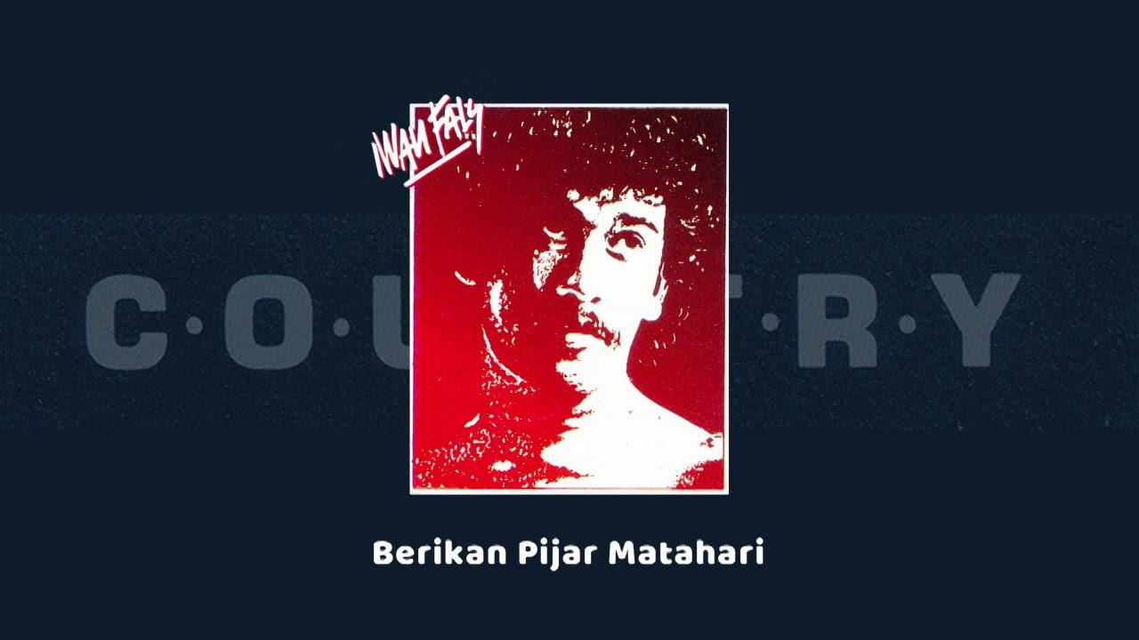Iwan Fals - Berikan Pijar Matahari (Official Audio)