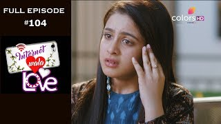 Internet Wala Love - 17th January 2019 - इंटरनेट वाला लव  - Full Episode