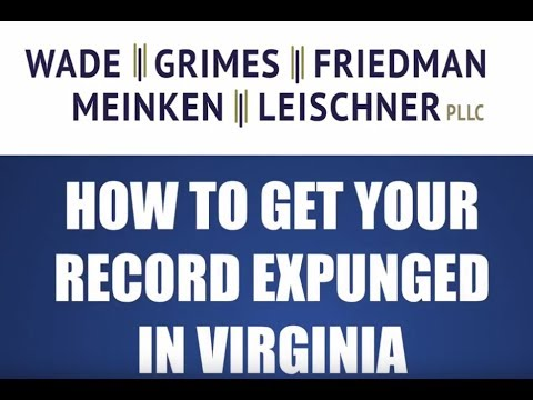 How to Get Your Record Expunged in Virginia - FAQ Friday
