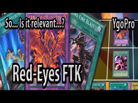 Red-Eyes FTK (YgoPro) - No, this is not going to be the next
