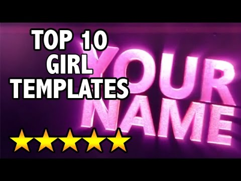 (BEST) Top 10 FREE Girls 2D/3D Intro Templates - SONY VEGAS, AFTER EFFECTS, CINEMA 4D