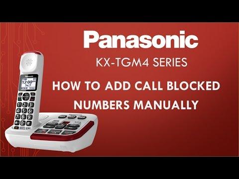 Panasonic - KX-TGM4 Telephone series - How to add call blocked numbers manually