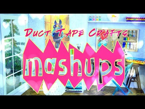 Mash Ups: Duct Tape Crafts | Backpack | Doll Bed | Doll Car | School Lockers and More
