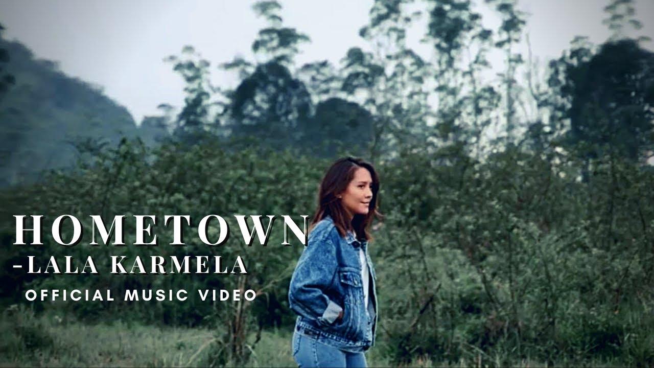 Lala Karmela - Hometown