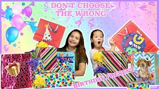 DON'T CHOOSE THE WRONG BIRTHDAY PRESENT CHALLENGE | SISTER FOREVER
