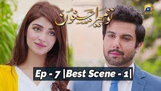 Tu Mera Junoon | Episode - 07 | Best Scene - 01 |