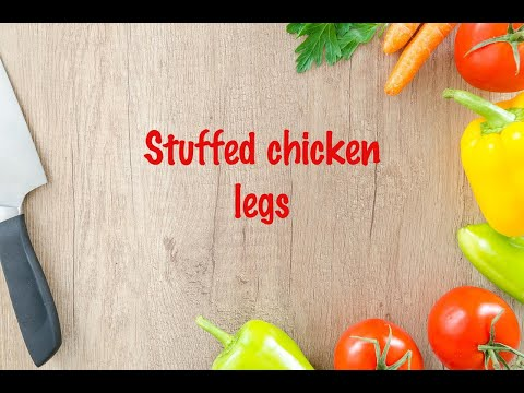 How to cook - Stuffed chicken legs