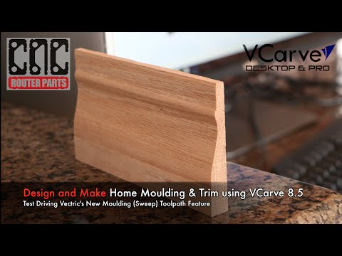 Make Matching Home Molding/Trim using VCarve 8.5 and your CNC Machine