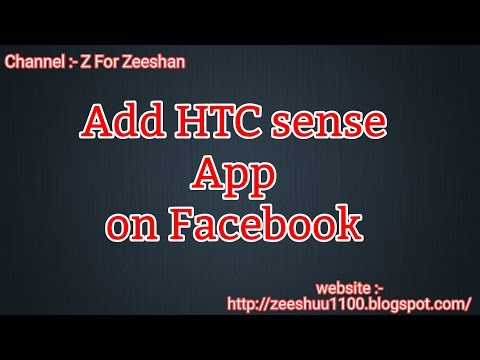 How to Add HTC sense app to Facebook Easy and new Method