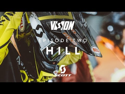 SCOTT VISION SERIES – EPISODE 2 – JUSTIN HILL