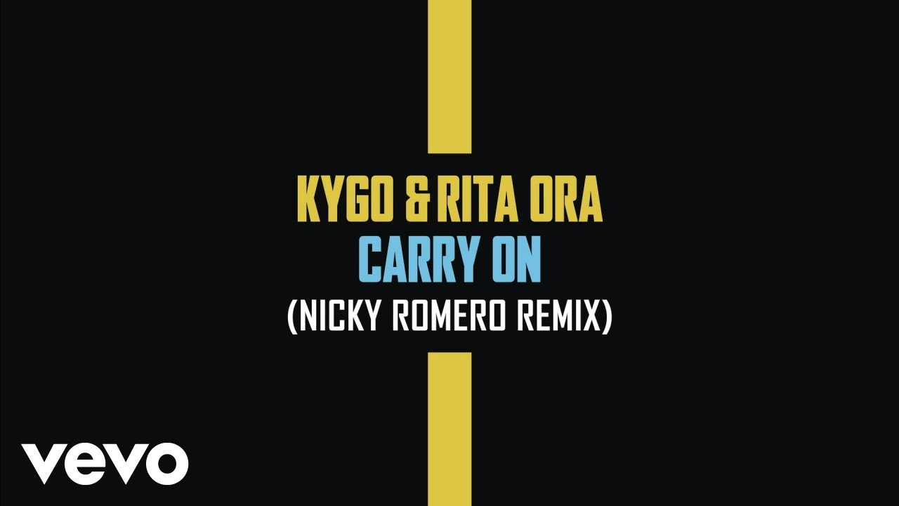 Kygo, Rita Ora & Nicky Romero - Carry On