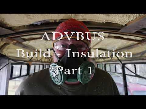 ADVBUS Build -Insulation Part 1