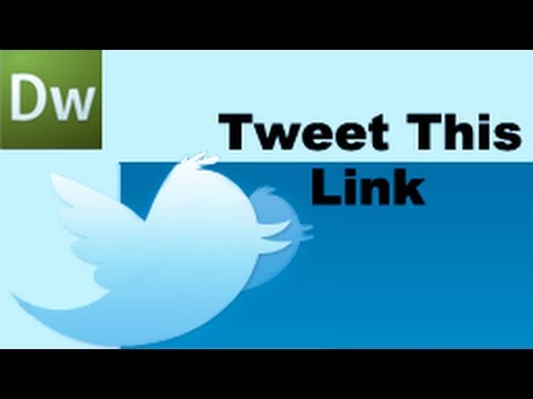 Dreamweaver Tutorial: Tweet This Link -HD-