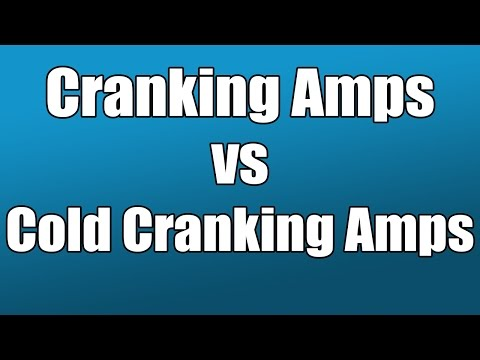 Cranking Amps vs CCA