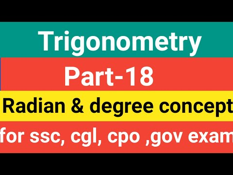 Trigonometry [Best tricks ] Part-18 ,Radian & degree concept solve 2-3 sec  [ssc, cpo ,ssc cgl exam]