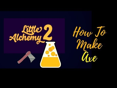 Little Alchemy 2-How To Make Axe Cheats & Hints on Earth Day 2018