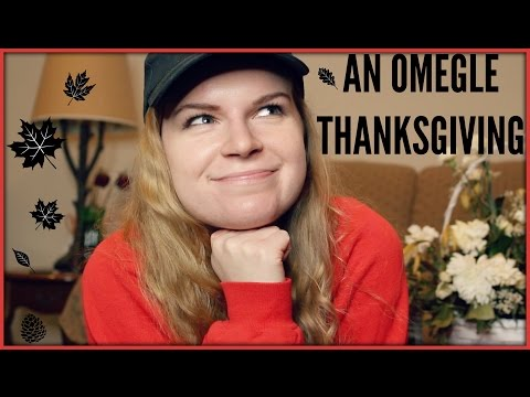 AN OMEGLE THANKSGIVING