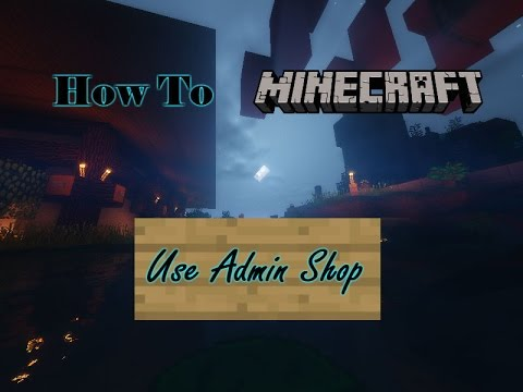 How To- Use Admin Shop for Minecraft Bukkit Servers