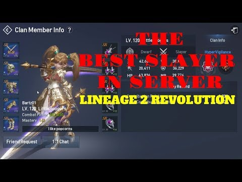 Lineage 2 Revolution The Best Slayer In Server