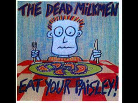 The Dead Milkmen - The Thing That Only Eats Hippies