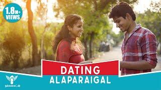 Dating Alaparaigal ft.Tinder #Nakkalites