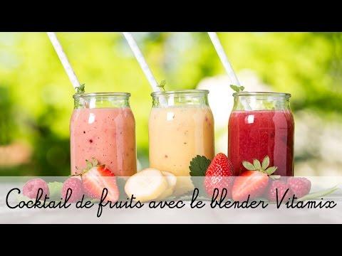 Recette avec le blender Vitamix : coktail de jus de fruits