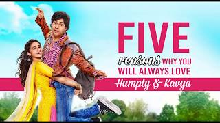 5 reasons why you will always love Humpty & Kavya | 3 Years of HSKD | Varun Dhawan | Alia Bhatt