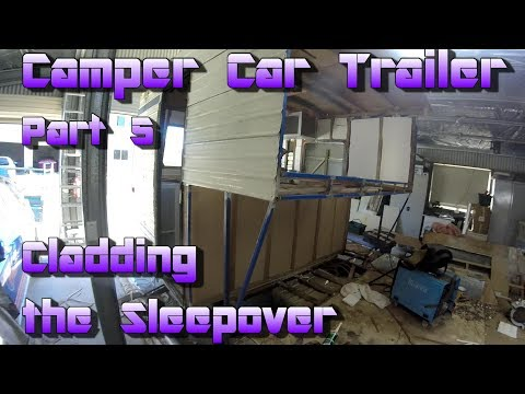 Making a Camper Car Trailer Out of a Caravan -  Part 5
