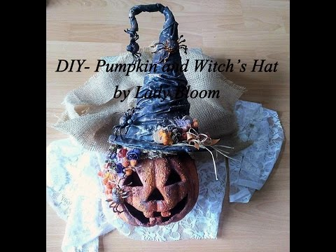 DIY - Halloween  - Pumpkin and Witch's Hat by Lady Bloom