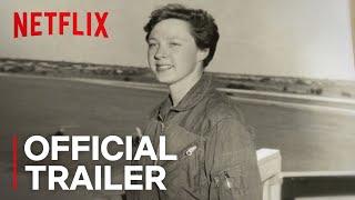 Mercury 13 | Official Trailer [HD] | Netflix