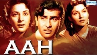 Aah (1953) -  Raj Kapoor, Nargis & Pran - Full Length High Quality Movie